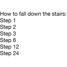 "35 Of Today's Freshest Pics And Memes< ""Ow, that's a full flight of stairs between 12 and 24, you know that right?"""