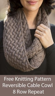 Free Knitting Pattern for Reversible 8 Row Repeat Cable Braided Cowl Infinity Sc. - Free Knitting Pattern for Reversible 8 Row Repeat Cable Braided Cowl Infinity Scarf – Infinity sc - Cable Knitting Patterns, Easy Knitting, Knitting For Beginners, Double Knitting, Knitting Stitches, Knitting Scarves, Cable Knit Scarves, Free Scarf Knitting Patterns, Outlander Knitting Patterns