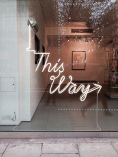 50 ideas for led lighting quotes neon signs Wayfinding Signage, Signage Design, Logo Design, Graphic Design, Storefront Signage, Branding Design, Window Signage, Store Signage, Neon Lighting