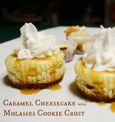 Mini-Caramel Cheesecakes with Molasses Cookie Crust - Make your own molasses cookie crusts with Grandma's Molasses. grandmasmolasses.com #molasses #dessert #recipe