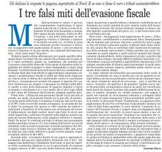 """""""I tre falsi miti sull'evasione fiscale"""" Il Foglio - 20 gennaio 2014, tratto da il Blog di Giacomo Zucco  - (Il Foglio - 20 gennaio 2014)"""