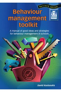 Behaviour Management Toolkit - R. Publications - A comprehensive collection of practical behaviour management ideas, examples, strategies and resources. Student Behavior, Classroom Behavior, Classroom Rules, Classroom Posters, Primary Classroom, Values Education, Health And Physical Education, First Year Teachers, New Teachers