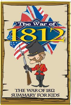 The War of 1812 in Canada Summary for Kids article on Canadian History for Kids! History For Kids, History Teachers, Largest Countries, Countries Of The World, Facts For Kids, Fun Facts, Canada For Kids, British North America, Early Settler