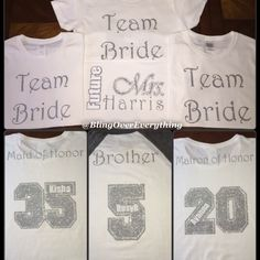dca56d9f Instagram post by Bling Over Everything • May 27, 2015 at 3:59am UTC. Team  Bride ShirtsBridal ...