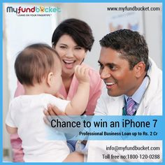 Professional Business Loan at Myfundbucket and get a chance to win an iphone Visit: https://www.myfundbucket.com/Business-Loan Toll Free: 1