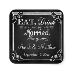 Eat Drink and be Married Wedding Favor Stickers by PMCustomWeddings