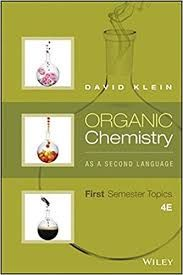 Organic Chemistry As a Second Language: First Semester Topics 4th