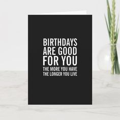 Birthdays Are Good For You Funny Birthday Card Birthday Jokes, Girl 2nd Birthday, Funny Birthday Cards, Birthday Greeting Cards, Birthday Ideas, Horse Birthday, Surprise Birthday, Birthday Gifts, Funny Greetings