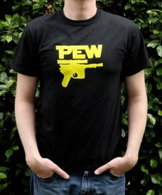 Geeky & Proud Pew Blaster T-Shirt :: You have chosen to join the rebellion, and here's the required Pew Blaster t-shirt.