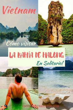 Cómo visitar la Bahía de Halong en Vietnam por libre y en solitario: trucos y consejos. #bahiahalong #vietnam #asia #halongbay Thailand Travel Guide, World Traveler, Places To See, Travel Tips, Things To Do, Spanish, Language, Om, Trips