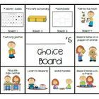 These are simple boards with great pictures for students to use.   Items  marked with * are activities I want my students to complete by the end of...
