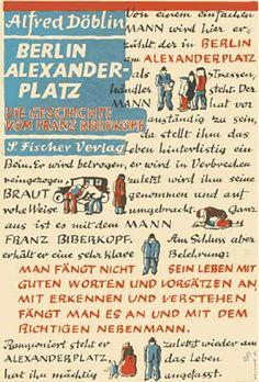 Alfred Doblin, Berlin Alexanderplatz. Berlin: S. Fischer Verlag, 1929. Jacket by Georg (later George) Salter.
