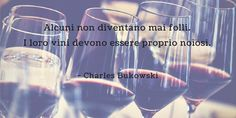 #VivoLaPoesia così come vivo il #vino: mescolando serietà con follia @casalettori #quotes