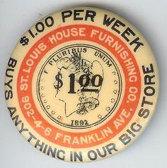 Vintage St. Louis House Furnishing Co. Flatback Pin! $1.00 Silver Dollar 1892