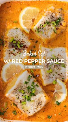 Baked Cod A Healthy Baked Cod Recipe Baked In A Creamy Roasted Red Pepper Sauce Learn How To Make Your Own Roasted Red Peppers And Make A Dreamy Dairy Free Sauce Sunkissedkitchen Com Sunkissedkitchen Paleo Roastedredpepper Healthy Easy Recipe Video Best Fish Recipes, Whole 30 Recipes, Healthy Recipes, Recipes With White Fish, Dairy Free Salmon Recipes, Baked Salmon Recipes Healthy, Crockpot Fish Recipes, Baked Cod Recipes Healthy, Dairy Free Sauces