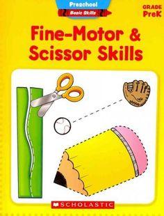 Preschool Basic Skills Fine-Motor & Scissor Skills