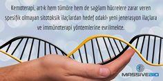 Kemoterapi, tümöre & sağlam hücrelere zarar veren sitotoksik ilaçlardan hedef odaklı yeni jenerasyon ilaçlara ve immünoterapiye evrilmekte
