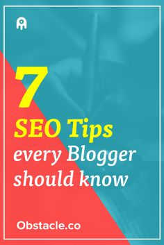 Too busy focusing on creating awesome content to worry about SEO for your blog? No worries, just keep these 7 things in mind and you'll be good.