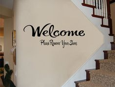 Welcome Please Remove Your Shoes Wall Decal by RoyceLaneCreations, $14.00