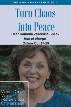 Which One Wins Mo Which One Wins Motherhood or Marriage? - Join me at the Mom Conference and you can hear Ramona Zabriskies Speech FREE of charge Online Interview, Happy Marriage, Conference, Join, Parenting, Peace, Advice, Free, Group