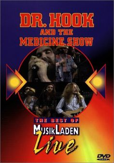 Best of Musikladen Live: Dr. Hook and the Medicine Show [... https://www.amazon.co.uk/dp/B00006RCMZ/ref=cm_sw_r_pi_dp_MW6Exb5ZKFBGG