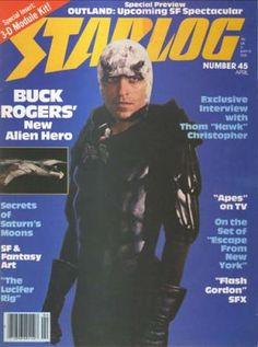 Buck Rogers (Gil Gerard) on the cover of Starlog Magazine Number 45 (April Sci Fi Tv, Sci Fi Horror, Fiction Movies, Science Fiction, Future Magazine, Buck Rodgers, New Fantasy, Movie Magazine, Famous Monsters