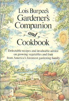 Lois Burpee's Gardener's Companion and Cookbook (1983)