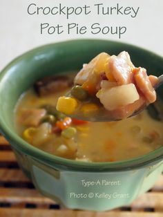 Crockpot Turkey Pot Pie Soup Recipe via http://typeaparent.com Drop biscuits would work well, too