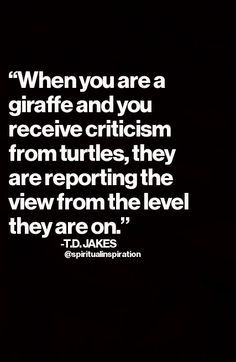bishop td jakes giraffe and turtle quote - Google Search