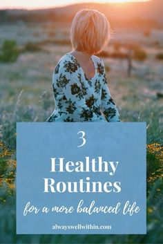 healthy routines | life balance | health + wellness | daily routine | self love | self care | healthy habits