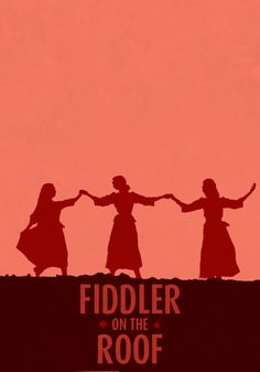 Fiddler on the Roof. Some of the most famous numbers in theatre come from this fabulous musical.