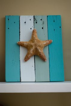 painted reclaimed wood +  starfish...