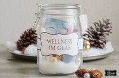 DIY Geschenke   Wellness im Glas + free Print