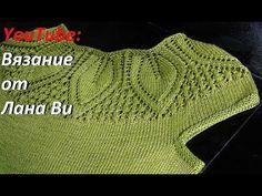 Вязание спицами: описание топа/кофточки - 2 МК. Летний топ спицами и ажурный узор крупные листья - YouTube