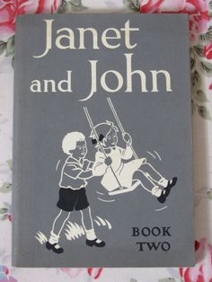 'Janet and John' Book First UK Edition 1949 . This was my first step to Bristol University! 1970s Childhood, Childhood Memories, Janet And John Books, Ladybird Books, Vintage Books, Vintage Stuff, School Memories, Vintage School, The Good Old Days