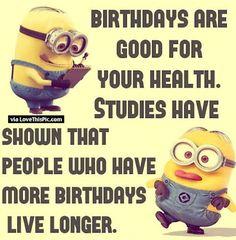 Birthday Funny Minion Quote