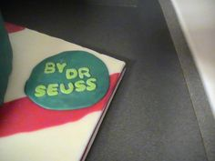 Dr. Seuss, Pale Green Pants, What Was I Scared Of? Cake