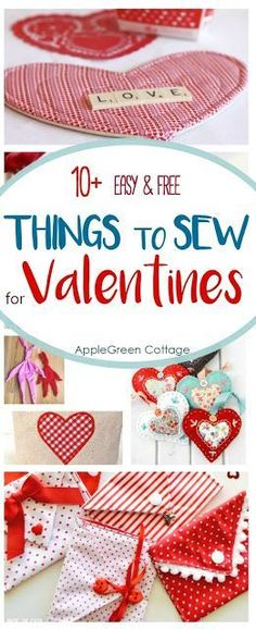 Here's a collection of 10+ adorable and easy Valentines sewing projects  with links to free patterns and beginner sewing tutorials you just won't be able to resist. Sew up a few quick and easy Valentines gifts for your loved ones!