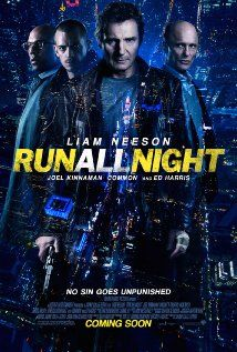 Run All Night - Action | Crime | Drama  -  13 March 2015 - An aging hitman is forced to take on his brutal former boss to protect his estranged son and his family. Stars: Genesis Rodriguez, Liam Neeson, Joel Kinnaman
