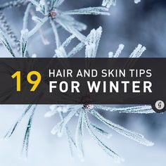 19 Tips for Healthier Skin and Hair This Winter No surprise here: Winter wreaks havoc on delicate skin, hair, and nails. Luckily, curing and preventing damage is easy! Read on for tips to combat winter's unpleasant side effects. Winter Beauty Tips, Daily Beauty Tips, Beauty Tips For Face, Health And Beauty Tips, Beauty Hacks, Winter Tips, Skin Tips, Skin Care Tips, Wellness