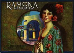Ramona Memories fruit crate label, circa 1920s. My Grandma Ramona had a copy of this in her house.