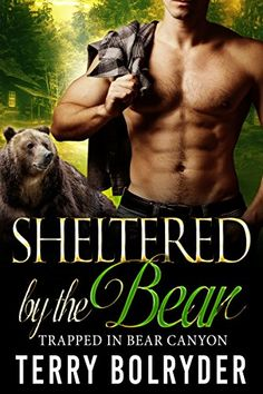 Sheltered by the Bear (Trapped in Bear Canyon Book 1) by ... https://smile.amazon.com/dp/B01N7FG2WM/ref=cm_sw_r_pi_dp_x_2.BVybYNNZTWC