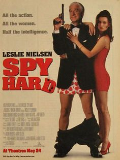 """Original vintage movie ad for """"Spy Hard"""" starring Leslie Nielsen. Tagline or sample ad copy: All the action. Publication Year: 1996 Approximate Ad Size (in inches): 8 x Condition: VG Funny Movies, Comedy Movies, Spy Hard, Leslie Nielsen, Childhood Movies, We Movie, Magazine Ads, Vintage Magazines, Vintage Movies"""