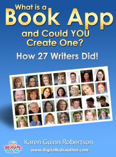 What is a Book App and Could YOU Create One? How 27 Writers Did!