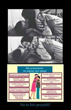 Siła przytulania - Im więcej, tym lepiej...