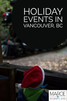 Heading to Vancouver, BC this holiday season? We did Bright Nights in Stanley Park, the Vancouver Christmas Market and The Polar Express in one day in Vancouver, BC. Click to read more or pin to save for later. www.marcieinmommyland.com #vancouver #holidays #familytravel