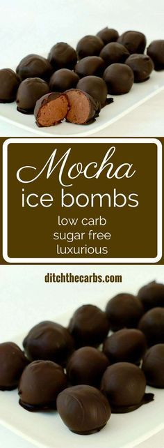 Seriously luxurious!!! This is an incredibly easy recipe for mocha ice bombs that are not only low carb they are sugar free too.   ditchthecarbs.com