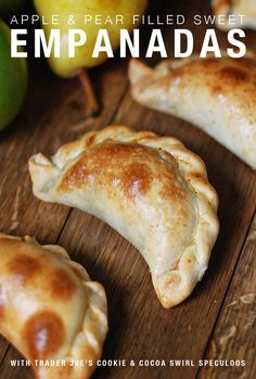 Apple and Pear Sweet Empanada with Trader Joe's Cookie and Cocoa Speculoos - Snack Fixation