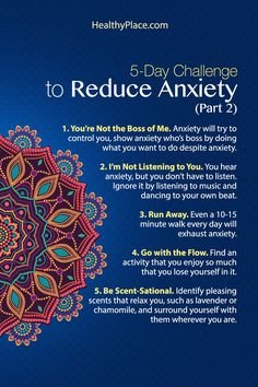 """""""Taking this ten-day challenge to reduce anxiety can be very effective. Learn little tricks you can do every day to reduce your anxiety. Try it for ten days."""" www.HealthyPlace.com"""