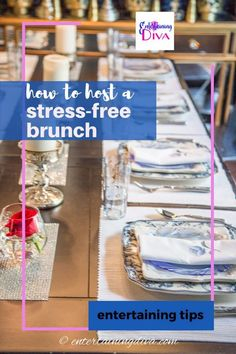 No matter what the occasion, a brunch is a great way to celebrate with your family. These tips will teach you how to host a brunch stress-free. #entertainingdiva #brunch #4thofjuly #babyshower #bridalshower #partyideas